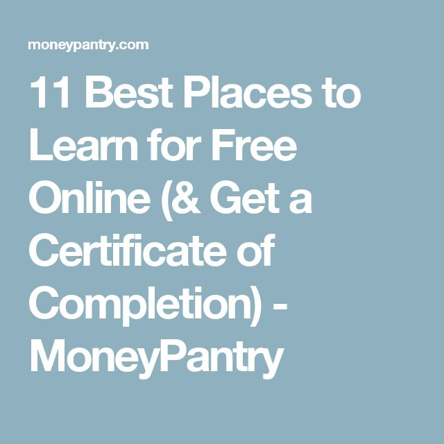 11 Best Places to Learn for Free Online (& Get a Certificate of Completion) - MoneyPantry