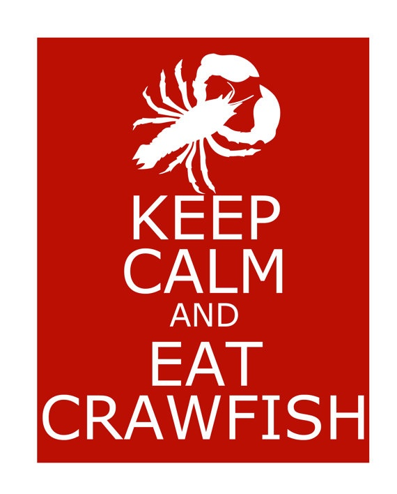Keep Calm and Eat Crawfish 8x10 Digital File by SavCreations, $15.00