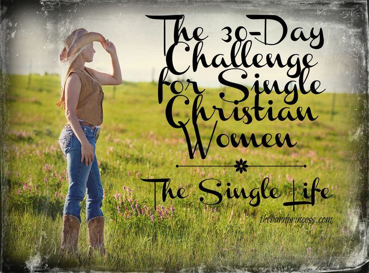 TSL: The 30-Day Challenge for Single Christian Women – The BarnPrincess