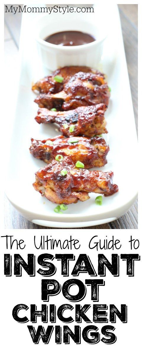 Ultimate Guide to Instant Pot Chicken Wings