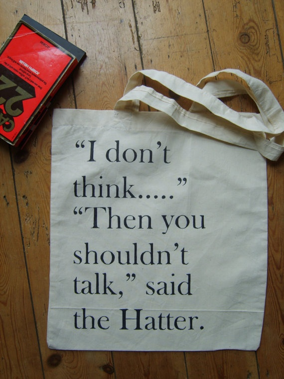 Lewis Carroll I Don't Think Alice In Wonderland Quote Book Bag Canvas Tote