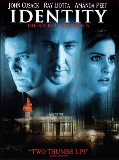 Identity: (Starring John Cusack.)  Love this movie!