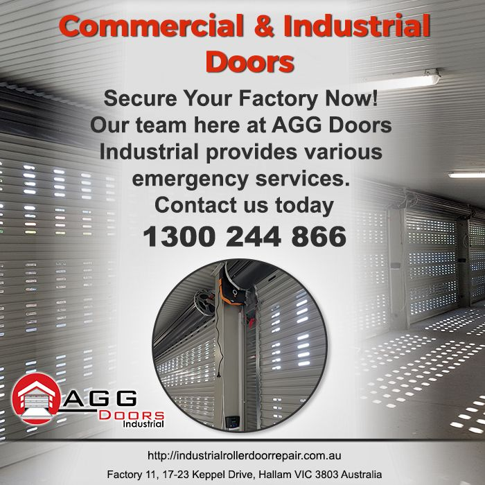 Secure your Factory with AGG Doors Industrial. Contact us today at 1300244866 for any of your industrial door need.  #industrialdoorrepair #industrialrollerdoorrepair #commercialrollershutterrepair #rollershutterrepairsMelbourne #commercialrollerdoorrepair