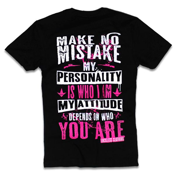 Make No Mistake - Luckless Outfitters - Country - Apparel - Music - Clothing - Redneck - Girl - Women - www.lucklessclothing.com - Matt - Ford Parody - Concert - She Wants the D - Lets Get Dirty - Mud Run - Mudding -
