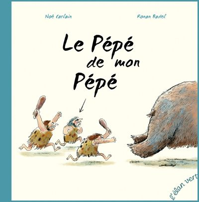 Les Éditions de L'Élan vert - Le Pépé de mon Pépé