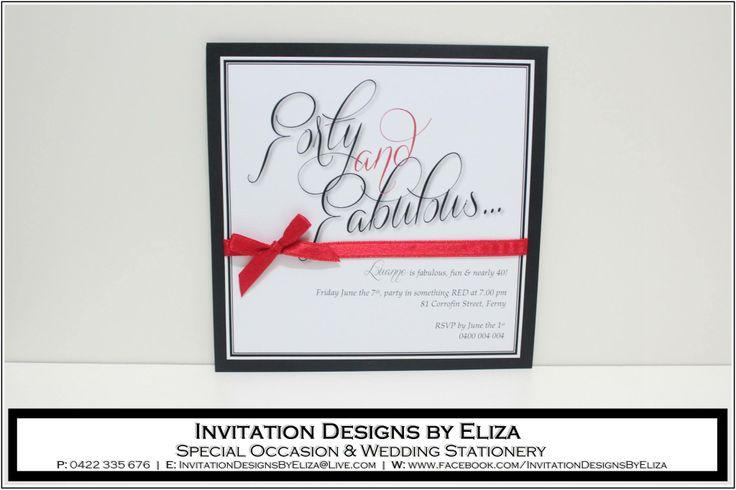 Invitation Designs  {40th Birthday} Black, White & Red Theme https://www.facebook.com/InvitationDesignsByEliza