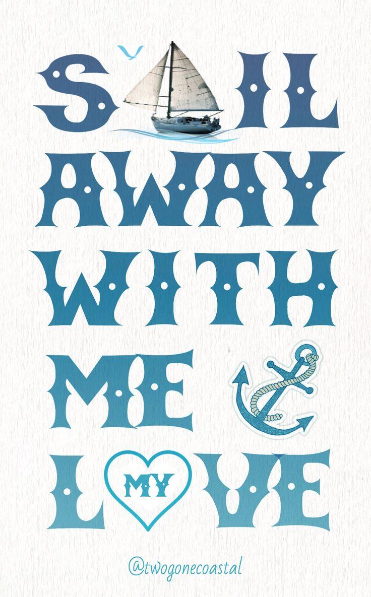 Sail Away @twogonecoastal