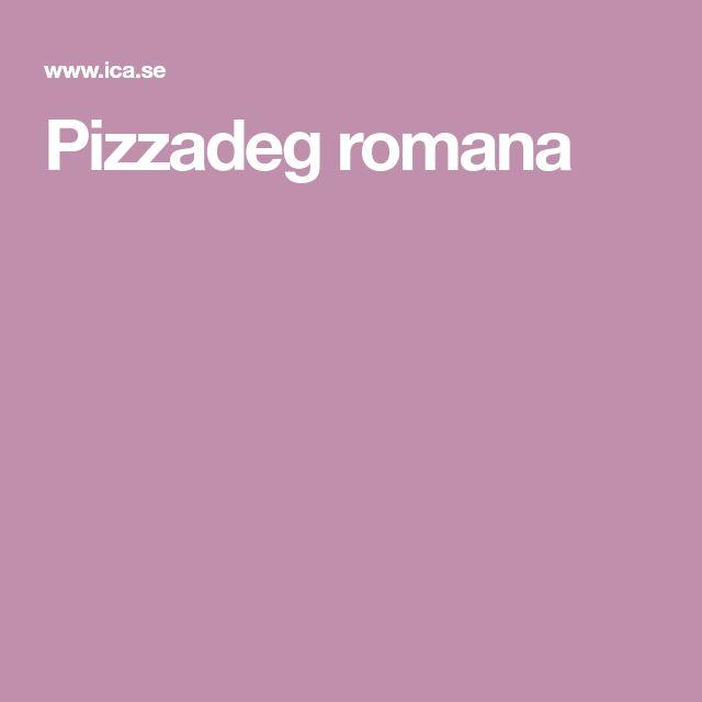 Pizzadeg romana