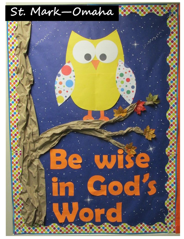 Sunday school bulletin board - a fun owl for fall with a 3-D tree.  Alternate words - 'Hoo'-ray for God's love!