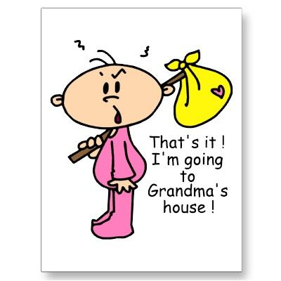 Oh, how many times my daughter said that when she was growing up... her Grandma lived right across the street. LOL!!