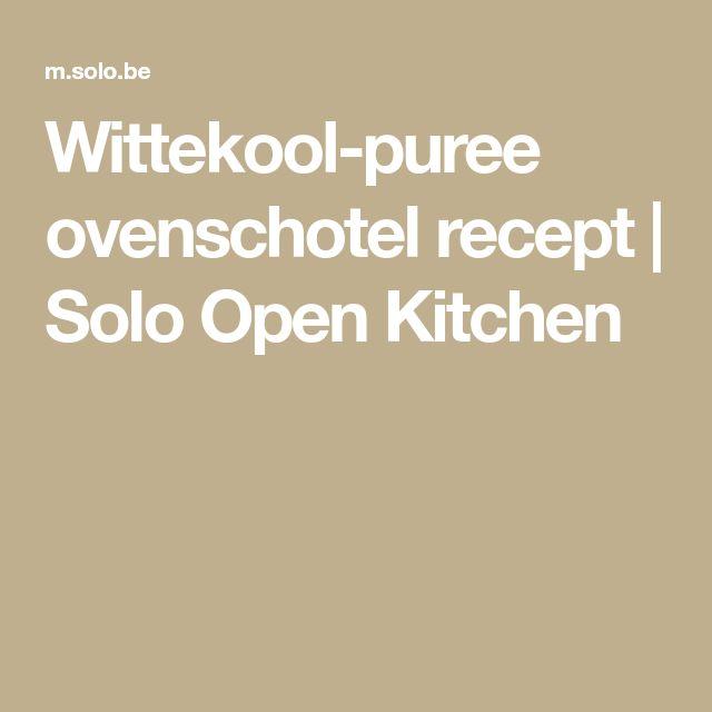 Wittekool-puree ovenschotel recept | Solo Open Kitchen