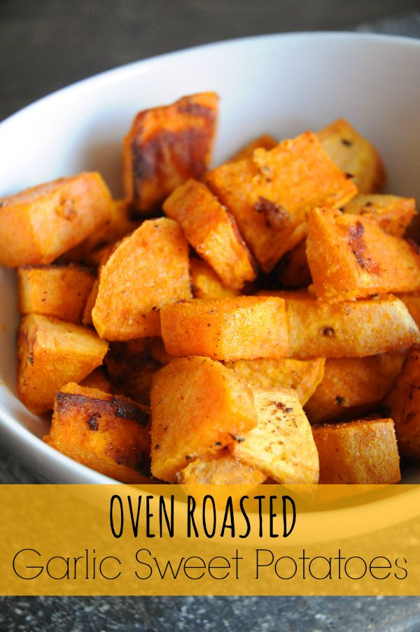 Oven Roasted Garlic Sweet Potatoes - Not only are these sweet potatoes super easy to throw together, but they're so versatile, that you can serve them with pretty much anything and they will likely go really well (they're really tasty in a quinoa bowl, that's how I ate them yesterday, and my husband, mother-in-law, and kids ate them on their own).