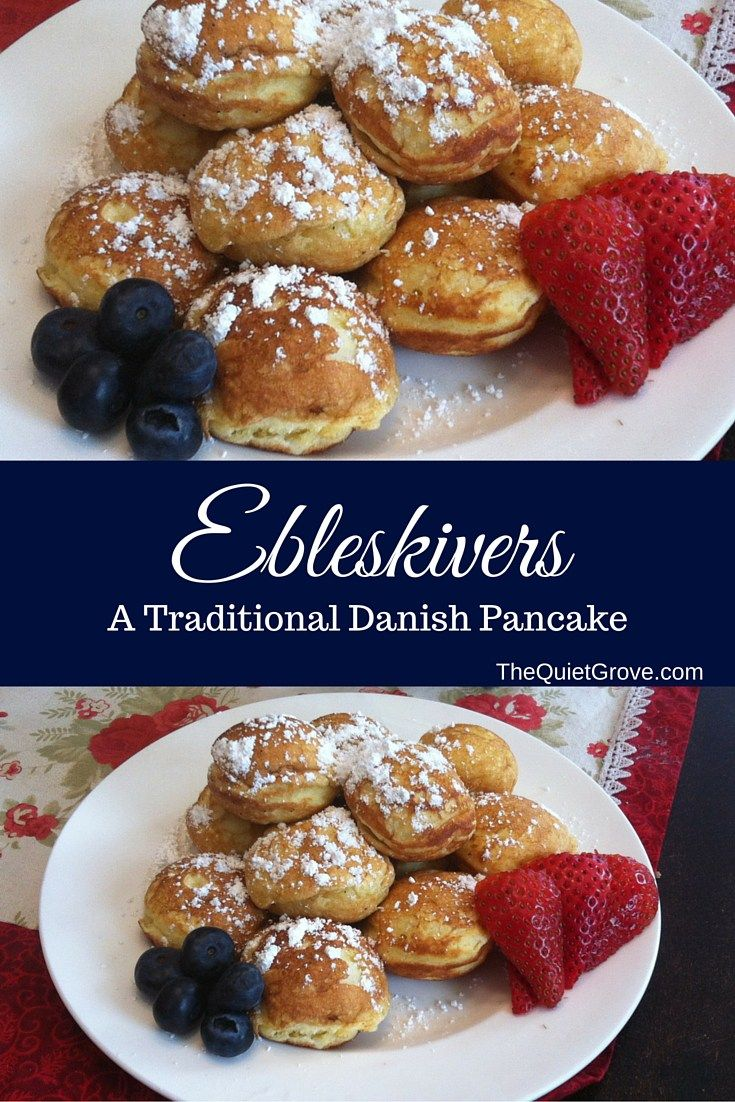 Ebleskiver: A Traditional Danish Pancake