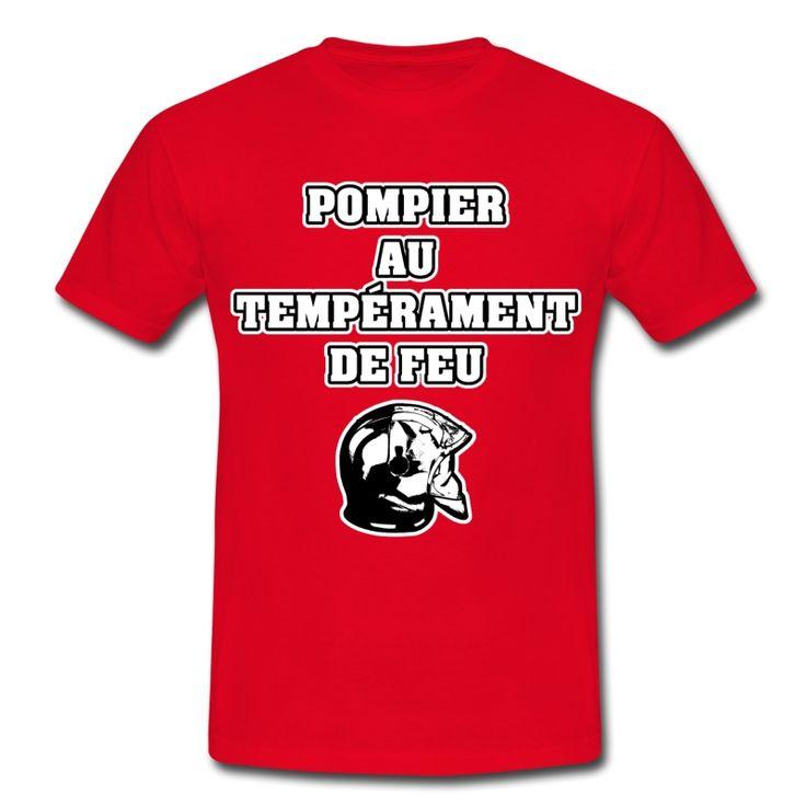 POMPIER AU TEMPÉRAMENT DE FEU, T-shirt à s'offrir ici : https://shop.spreadshirt.fr/jeux-de-mots-francois-ville/les+t-shirts+pour+pompiers?q=T516877  #pompiers #leshommesdufeu #tshirt #sirène #alarme #feu #flammes #incendie #foyer #échelle #lance #rampe #sapeur #casque #caserne #secours #ambulancier #brancardier #volontaire #bénévole #braise #bouche #JEUXDEMOTS #FRANCOISVILLE #HUMOUR #DRÔLE #CITATION