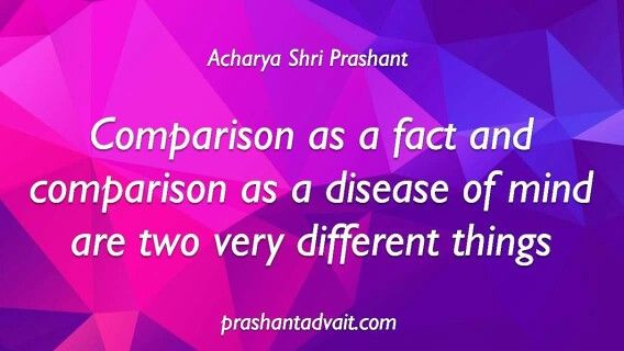 Comparison as a fact and comparison as a disease of mind are two very different things. ~Acharya Shri Prashant #ShriPrashant #Advait #comparison #mind Read at:- prashantadvait.com Watch at:- www.youtube.com/c/ShriPrashant Website:- www.advait.org.in Facebook:- www.facebook.com/prashant.advait LinkedIn:- www.linkedin.com/in/prashantadvait Twitter:- https://twitter.com/Prashant_Advait
