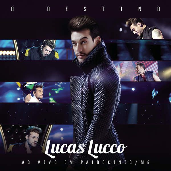 Lucas Lucco - O Destino (Ao Vivo) [Album] [iTunes Match] | Hits e Beats