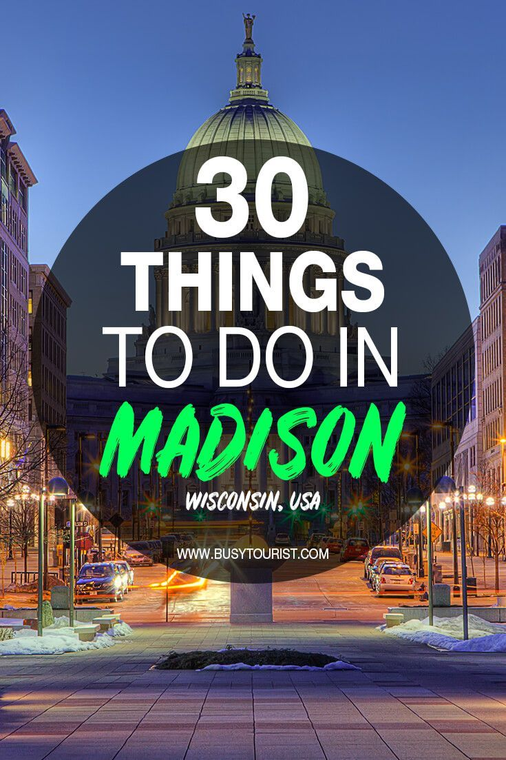30 Best Fun Things To Do In Madison Wisconsin In 2020 With