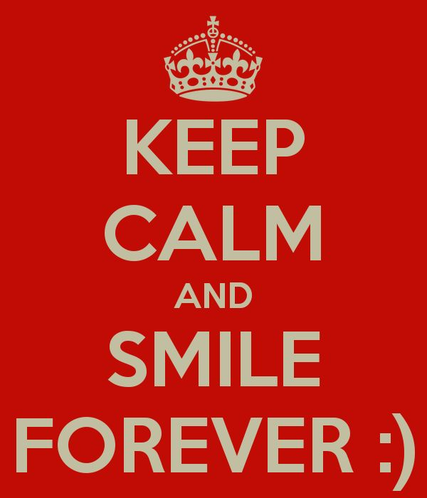Top 25+ Best Keep Calm And Smile Ideas On Pinterest