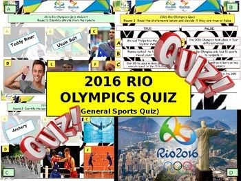 2016 - Rio Olympics Quiz (Sports Quiz) - 7 rounds and 40+Qs' .Autumn Quiz End of term Quiz. This resource contains: 1x PowerPoint Quiz 1x Student Answer Sheet (PPT Version) and all the answers!! 1x Catalogue of Other Quiz Resources and Teaching and Learning Resources