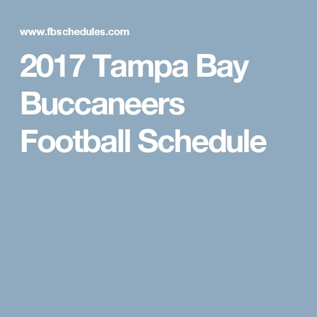 2017 Tampa Bay Buccaneers Football Schedule