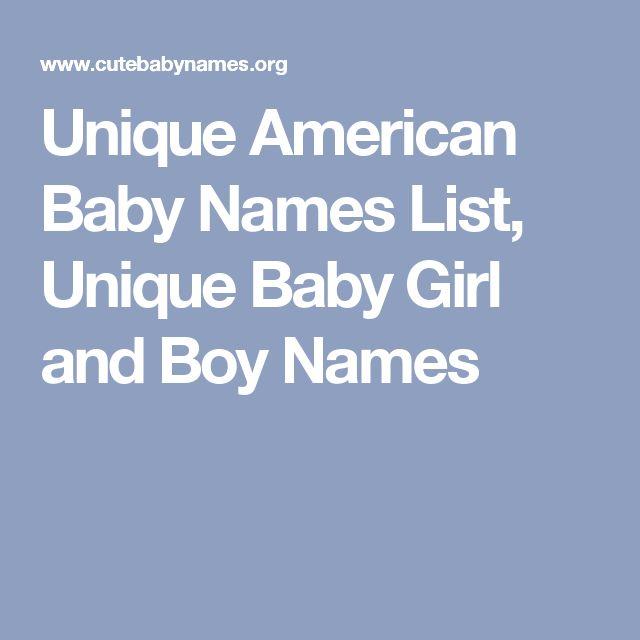 Unique American Baby Names List, Unique Baby Girl and Boy