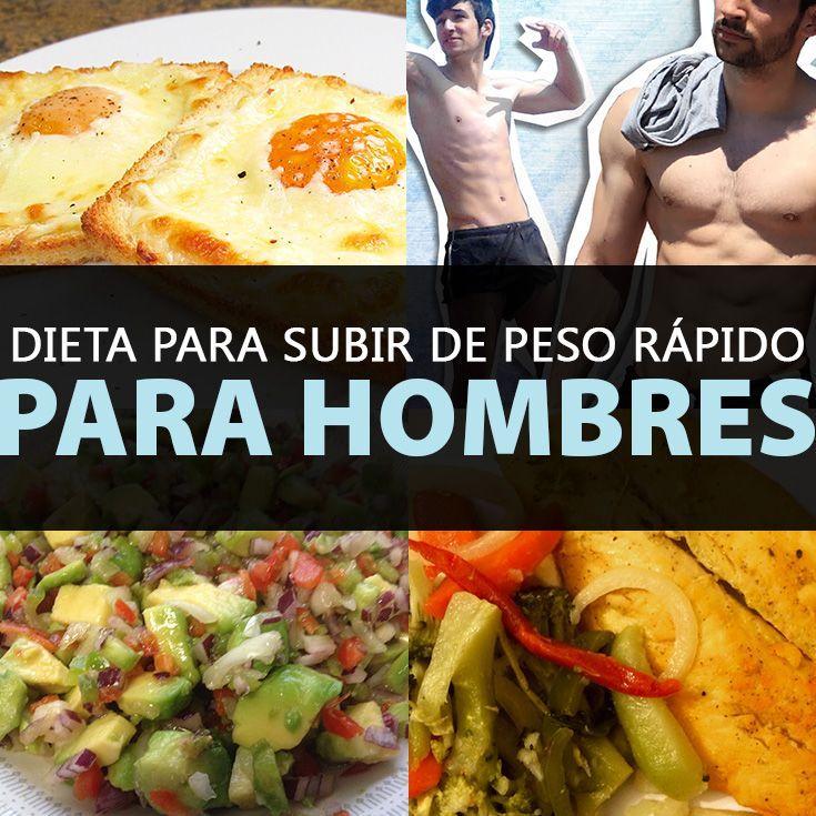 Dietas para subir de peso rapido hombres