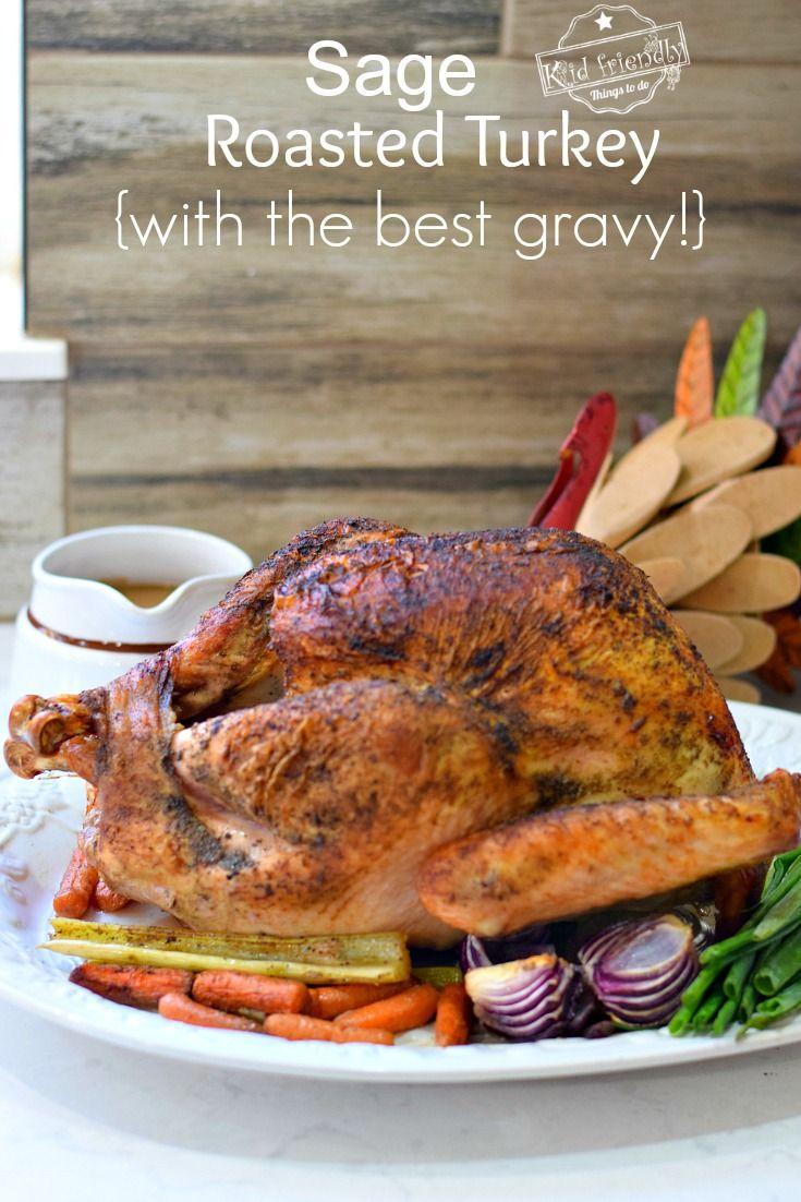 juicy sage roasted turkey recipe with the best gravy roast turkey recipes roasted turkey oven roasted turkey pinterest
