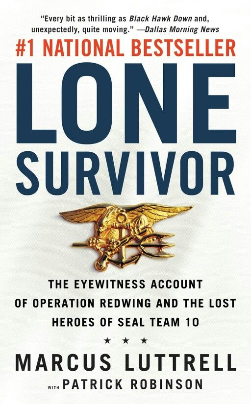 Lone Survivor book by Marcus Luttrell- intense and tragic story of one Navy Seals survival, but a story that needs to be told to always remember those who make the greatest sacrafice for our freedom