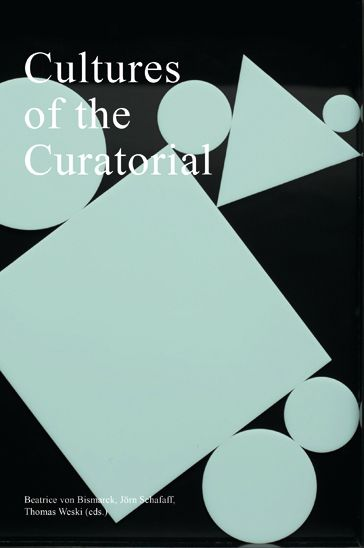 Sternberg Press - Cultures of the Curatorial