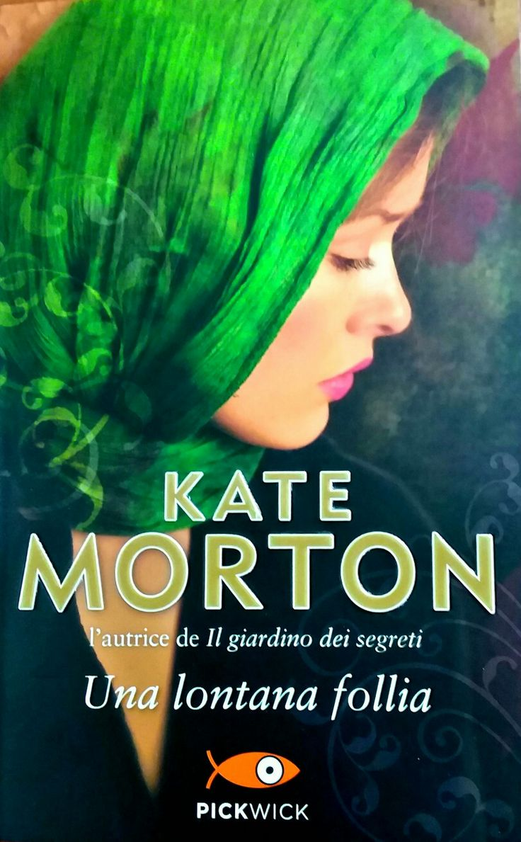 Una lontana follia -Kate Morton-
