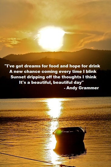 I just found my new favorite quote! and I had to google who is Andy Grammer! Love this!
