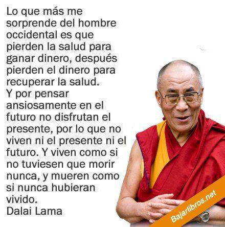 Frase de Dalai Lama - http://bajarlibros.net/frase-de-dalai-lama/ #frases #pensamientos