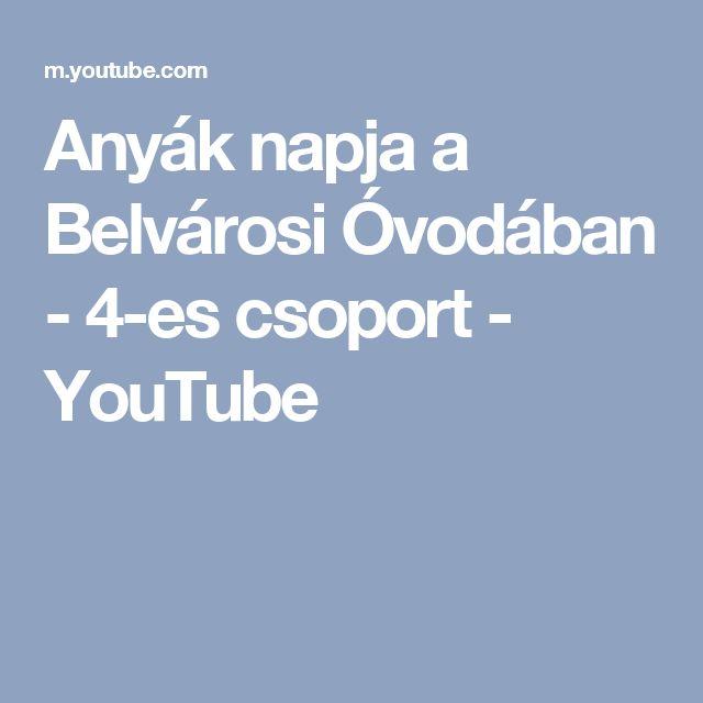 Anyák napja a Belvárosi Óvodában - 4-es csoport - YouTube