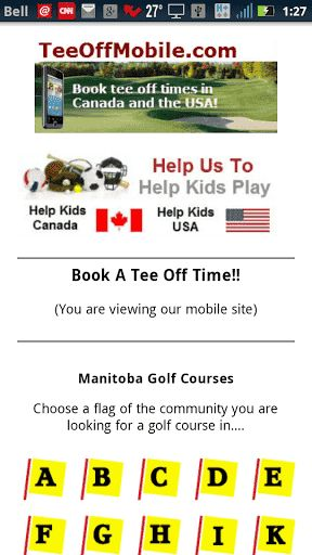 TeeOffMobile.com (MyRound) is your source for mobile access to Manitoba golf courses, associations, packages, spring and fall specials, golf travel, learning and more.<p>Search for a Manitoba golf course and book a tee off time by phone or book right on your phone. Download the whole Canadian and USA golf course Apps or download each individual province or state golf course App.<p>Find read and write reviews of your favorite golf course.<p>Find deals and packages to your favorite golf…