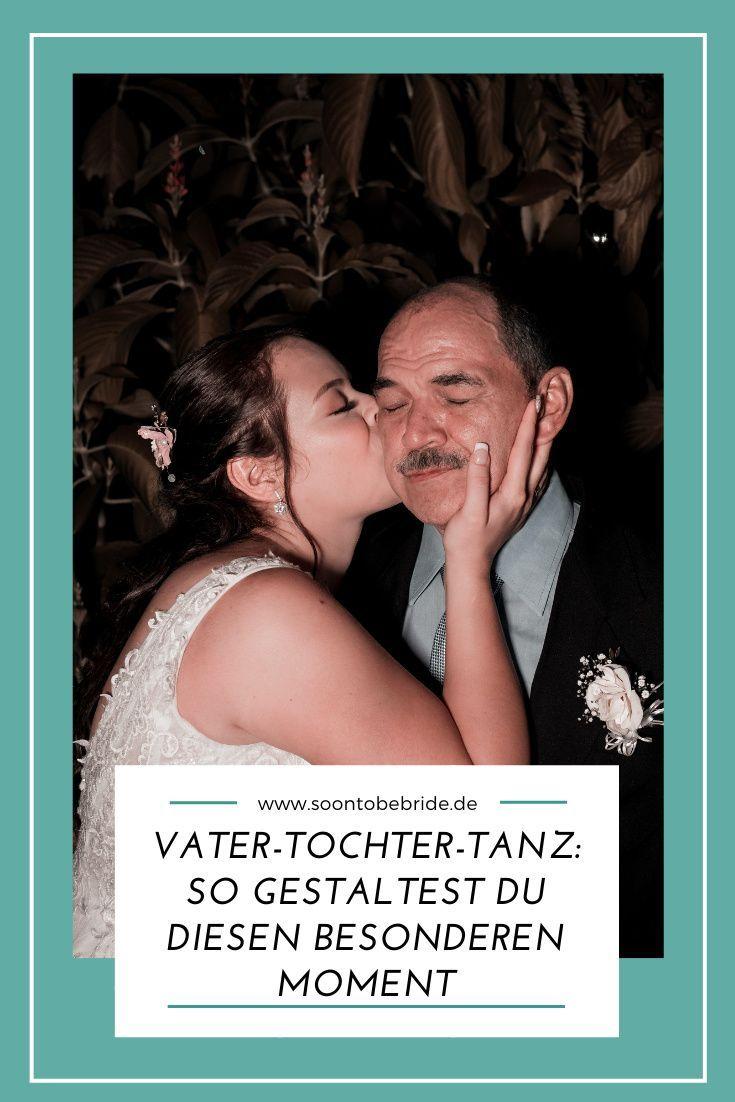 Vater Tochter Tanz So Gestaltest Du Diesen Besonderen Moment Vater Tochter Tanz Vater Tochter Tochter