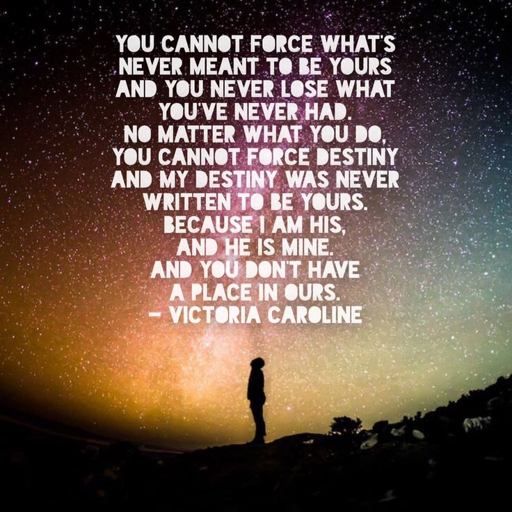 """No matter what you do, you cannot force #destiny  And my destiny was never written to be yours.  #victoriacaroline https://t.co/DdMaowBmyI"""""""