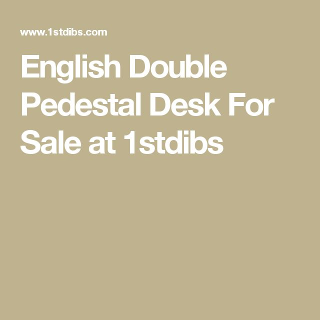 English Double Pedestal Desk For Sale at 1stdibs