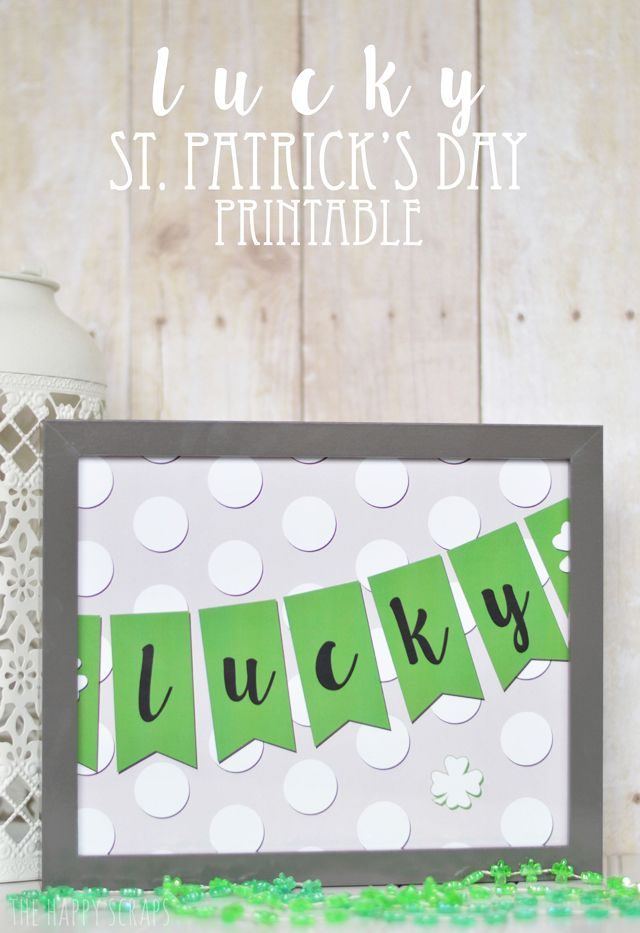 Looking for a way to decorate your home for St. Patrick's Day? Frame this free printable from The Happy Scraps and add some lucky green to your home décor.