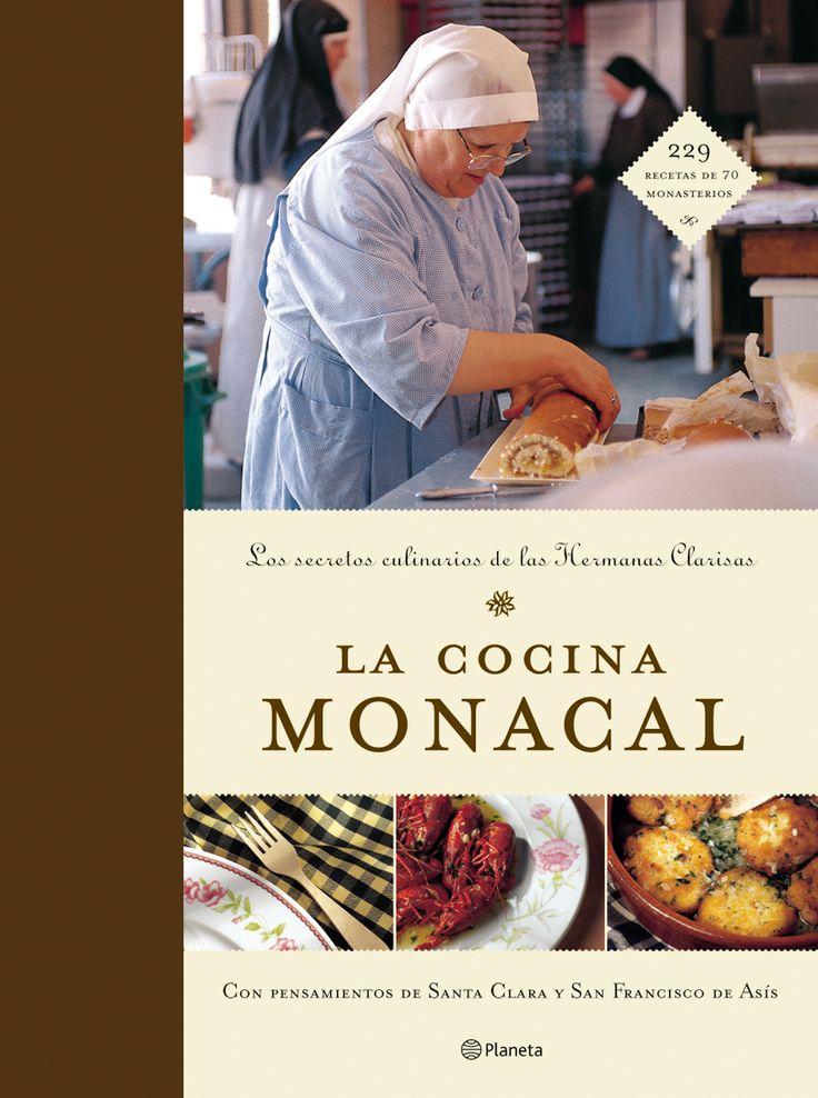 la cocina monacal (los secretos culinarios de las monjas clarisas )-9788408053910