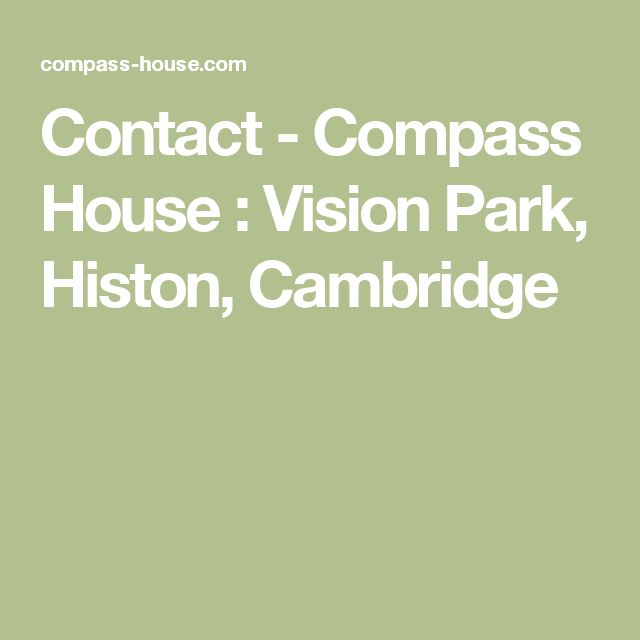 Contact - Compass House : Vision Park, Histon, Cambridge