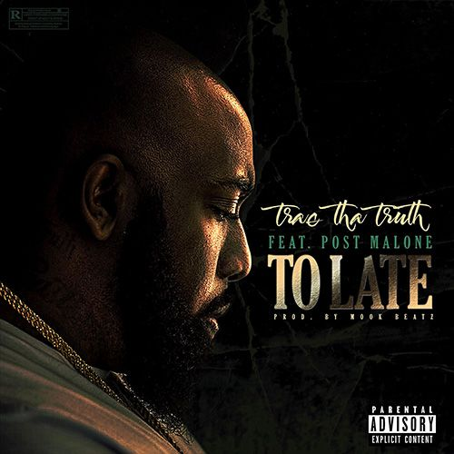 """With his new album Tha Truth Pt. 3 out this Friday, Trae shares the Post Malone-assisted """"Too Late."""" Trae speeds up his flow while Post provides a hook and verse on the Mook Beats-produced cut. Listen http://nahright.com/2017/07/19/trae-truth-ft-post-malone-late/"""