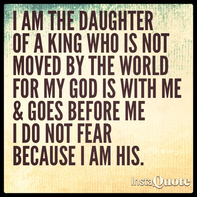 I Live For My Daughter Quotes: Daughter Of A King Quotes. QuotesGram
