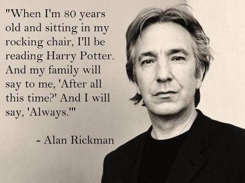 """OMG MY HEART, HARRY POTTER """"Quando estou mais anos de idade e sentado na minha cadeira de balanço, eu vou estar lendo Harry Potter. E a minha família me dirão:"""" Depois de todo esse tempo? """"E eu vou dizer"""" Sempre """"."""""""