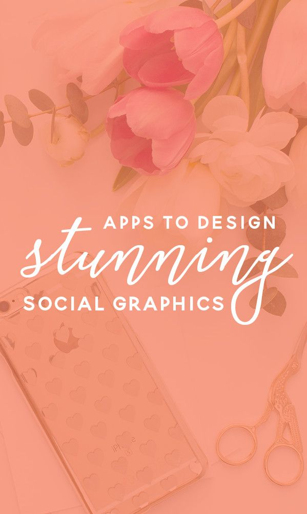 Canva, Adobe Spark and 29 Other Apps That Let You Design Stunning Social Graphics