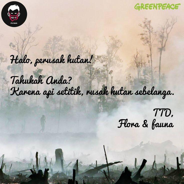 Mari kita pastikan kedatangan Presiden kali ini ke Riau harus bisa memberi jaminan bahwa jutaan orang yang terpapar asap bisa terhindar dari kejadian serupa pada tahun mendatang. Kebakaran juga berdampak serius pada kehidupan flora dan fauna. Dibutuhkan tindakan konkret terhadap penyelesaian akar masalah, bukan sekadar memadamkan api dua kali setahun.