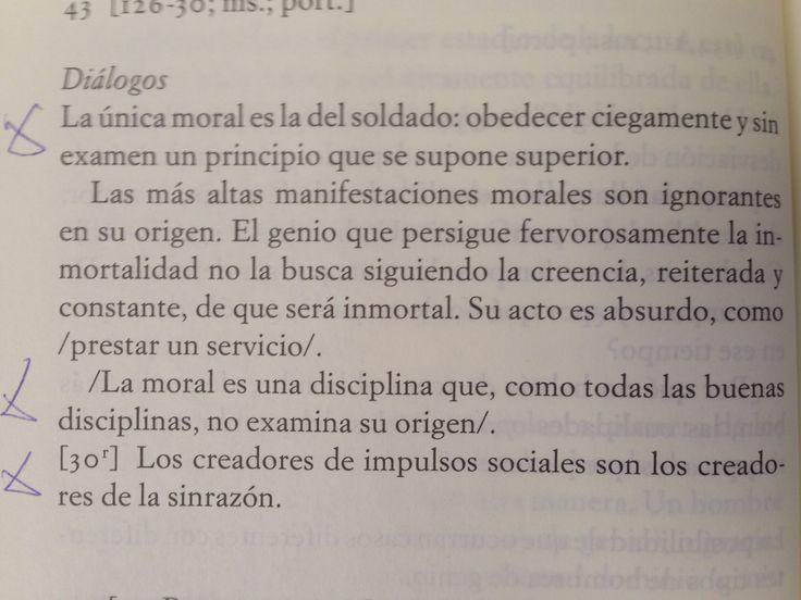 """""""Los creadores de impulsos sociales son los creadores de la sinrazón."""" Fernando Pessoa"""