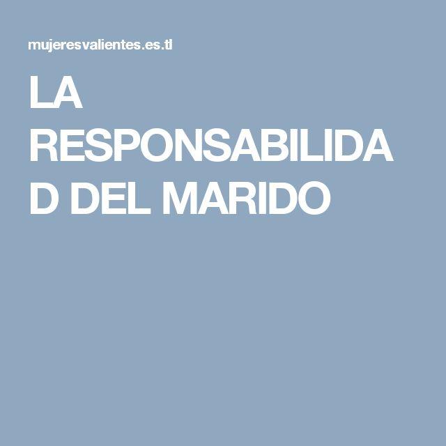 LA RESPONSABILIDAD DEL MARIDO