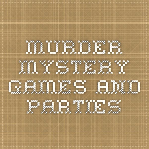 Murder Mystery Games and Parties