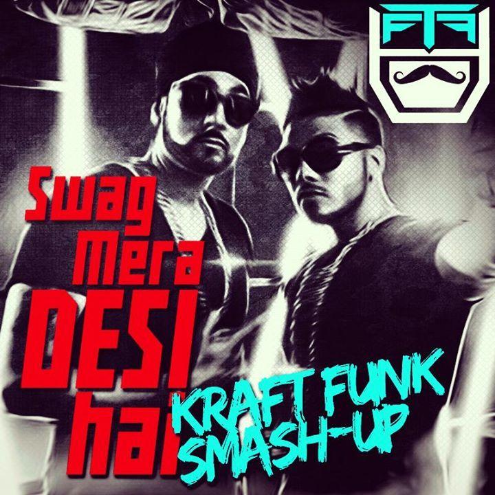 Raftaar ft Manj Musik - Swag Mera Desi Hai ( Kraft Funk Smash-up ) - http://www.djsmuzik.com/raftaar-ft-manj-musik-swag-mera-desi-hai-kraft-funk-smashup/
