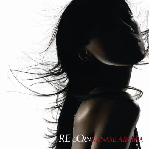 "Aikawa Nanase on the cover of her album ""Reborn"""
